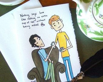 Sherlock Card - Tea is Love - BBC Sherlock Holmes and John Watson