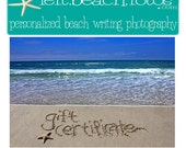 Gift Certificate for a Personalized Beach Writing Photograph