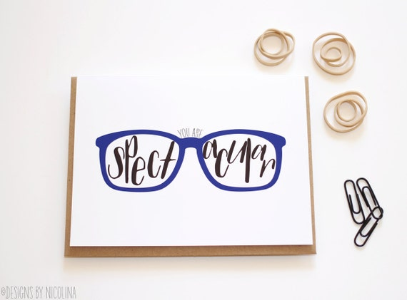 You're Spectacular /// The Glasses Collection /// Gretting Card /// Designs by Nicolina