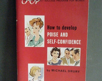 How to Develop Poise and Self Confidence, The Amy Vanderbilt Success Program for Women Booklet, 1963, Great Retro Illustrations
