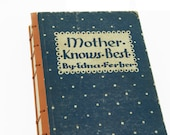 1927 MOTHER KNOWS BEST Vintage Notebook Journal