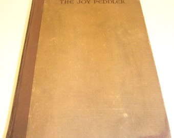 The Joy Peddler by A H Schoenfeld 1933 Vintage Books Privately Printed