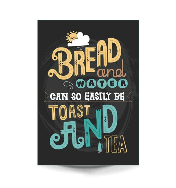 A4 Art Print - 'Toast & Tea' - Typography / Hand Lettering / Illustrated Quote / Tea / Illustration