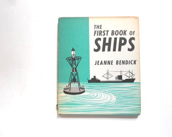 The First Book of Ships, a Vintage Children's Book