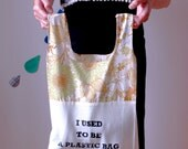Cotton Shopping Carrier Bag -I Used to be a Plastic Bag