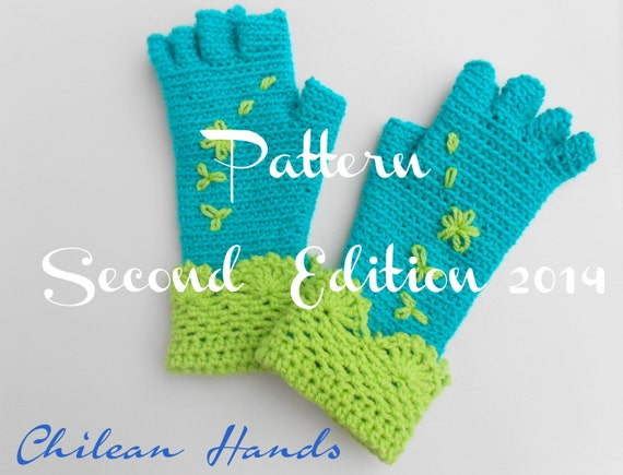 Fingerless and Half-Finger Gloves English / Spanish- Second Revised edition 2014 Including 5 sizes!