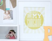 SALE! you are my sunshine print : 8x10