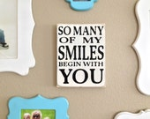 So Many of My Smiles Sign