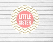 INSTANT DOWNLOAD - DIY Printable Little Sister Iron on T Shirt Transfer - Coral and Gold Glitter