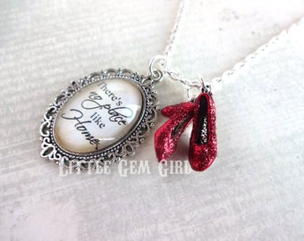 Wizard of Oz Necklace - Ruby Red Slippers Oz Quote - There's No Place Like Home Charm - Super Red Sparkle Shoes