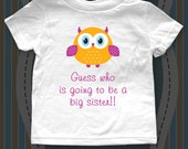 Guess who is going to be a Big Sister Birth Pregnancy Announcement Shirt