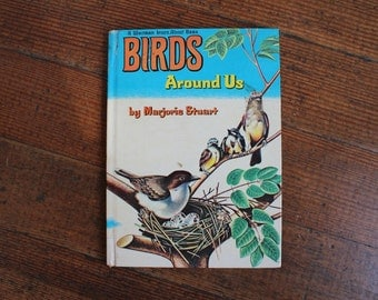 Vintage Children's Book - Birds Around Us by Marjorie Stuart (A Whitman Learn About Book)