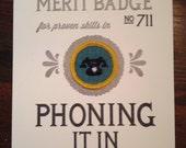 Phoning It In Merit Badge