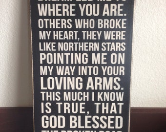 """Wood Sign Decor - Rascal Flatts Song """"Bless the Broken Road - Add Personalization/Customize!"""