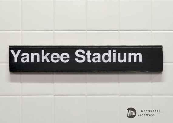 Yankee Stadium Subway Sign - Hand Painted on Wood