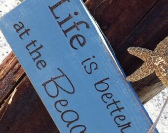 Beach Coastal Sign, Life is Better at the Beach Decor, Nautical Cottage Sign, Beach Home Decor, Beach Wall Hanging, Home Decor Beach Sign.