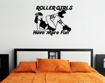 Roller Girls Have More Fun Vinyl Wall Decal (30 x 23 inches) K464-W