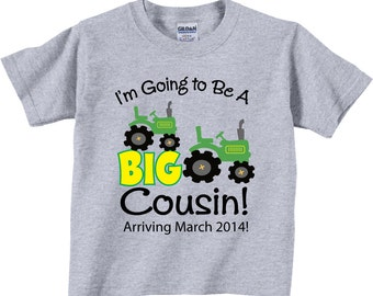 I'm Going to Be A Big Cousin Tractor Shirts and Tshirts with 2 Tractors Tees