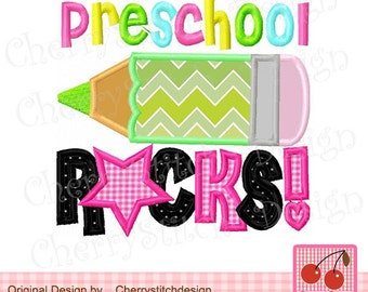 "Preschool Rocks Back to School Machine Embroidery Applique Design -4x4 5x5 6x6"""