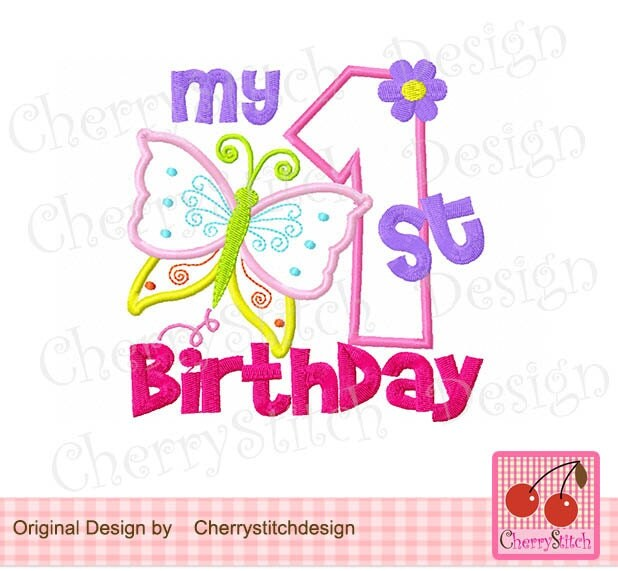 Butterfly My 1st Birthday Machine Embroidery Applique Design