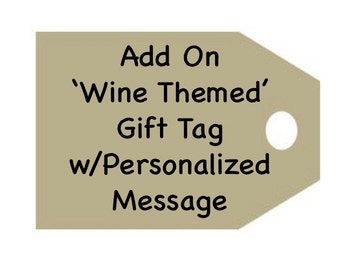 Gift Tags, Birthday Gift Tags,  Personalized Gift Tags, Wine Tags, Wine Gift Tags, Add On