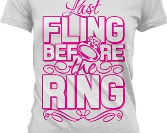 Last FLING before the RING! Bachelorette Party Tshirt_GH_01920