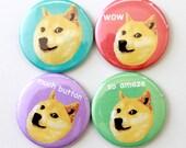 Funny Meme Button Set / Doge Button Set / Doge Magnet Set / Shiba Inu / Funny Dog Buttons / Internet Meme Buttons / Meme Buttons / Funny
