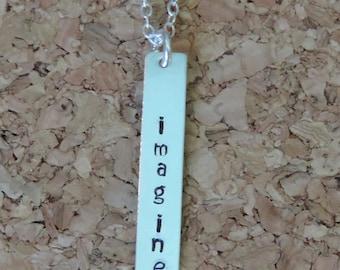 Imagine Necklace, Sterling Silver Imagine Necklace, Imagine Bar necklace, Silver Bar Necklace, Hand Stamped Imagine Necklace