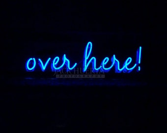 Neon Photography - 8x10 Photograph - Over Here! Neon Sign Photograph Blue Black