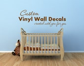 Create your own custom wall art wall words wall quote wall decal wall sticker for Kids Bedroom Nurseries