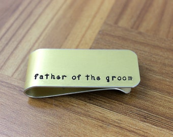 Father of the Groom Money Clip / Dad Wedding Gift / Free Shipping / Groomsmen Gift / Hand Stamped Money Clip / Personalized Metal Money Clip