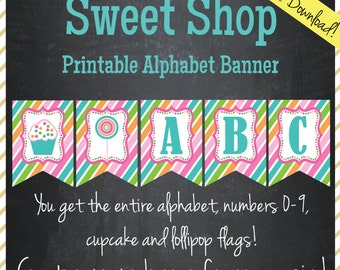 Sweet Shop Banner - Printable Alphabet - Instant Download