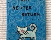 TNR CAT MAGNET Trap Neuter Return Handpainted magnet Profits Benefit Dog and Cat Rescue Group