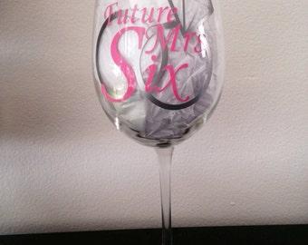 Custom Future Mrs wine glass