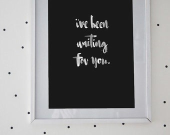 """Hand lettered baby's nursery wall art, """"I've been waiting for you"""" print."""