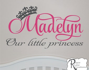 Nursery Name Decal- Princess Decal with Princess Crown N6 for Baby Girl Nursery -Our Little Princess Baby Nursery Wall Decals- Nursery Decor