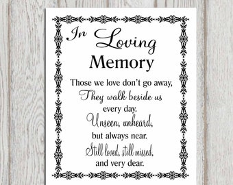 In loving memory printable Memorial table Wedding memorial sign Memorial quotes Those we love don't go .. Reception sign 5x7 + 8x10 DOWNLOAD