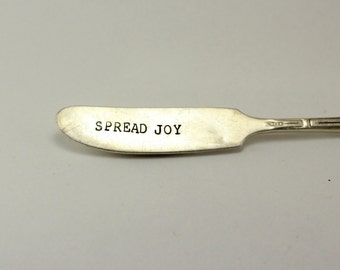 spread joy, butter knife, stamped silverware, jelly spreader, cheese spreader, stamped knife, housewarming gift, wedding gift