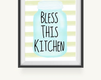 Printable Art, Bless This Kitchen, Mason Jar Art Print, Wall Prints, Kitchen Art Print, Instant Download, Kitchen Decor, Kitchen Quotes