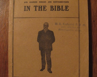 Difficulties and Alleged Errors and Contradictions in The Bible by R.A. Torrey, c. 1907, FREE SHIPPING