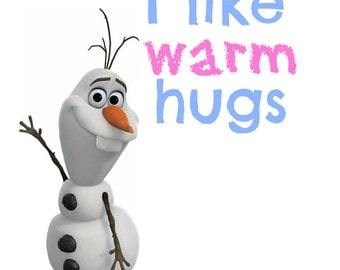 Frozen Olaf I Like Warm Hugs Printable - Instant Download