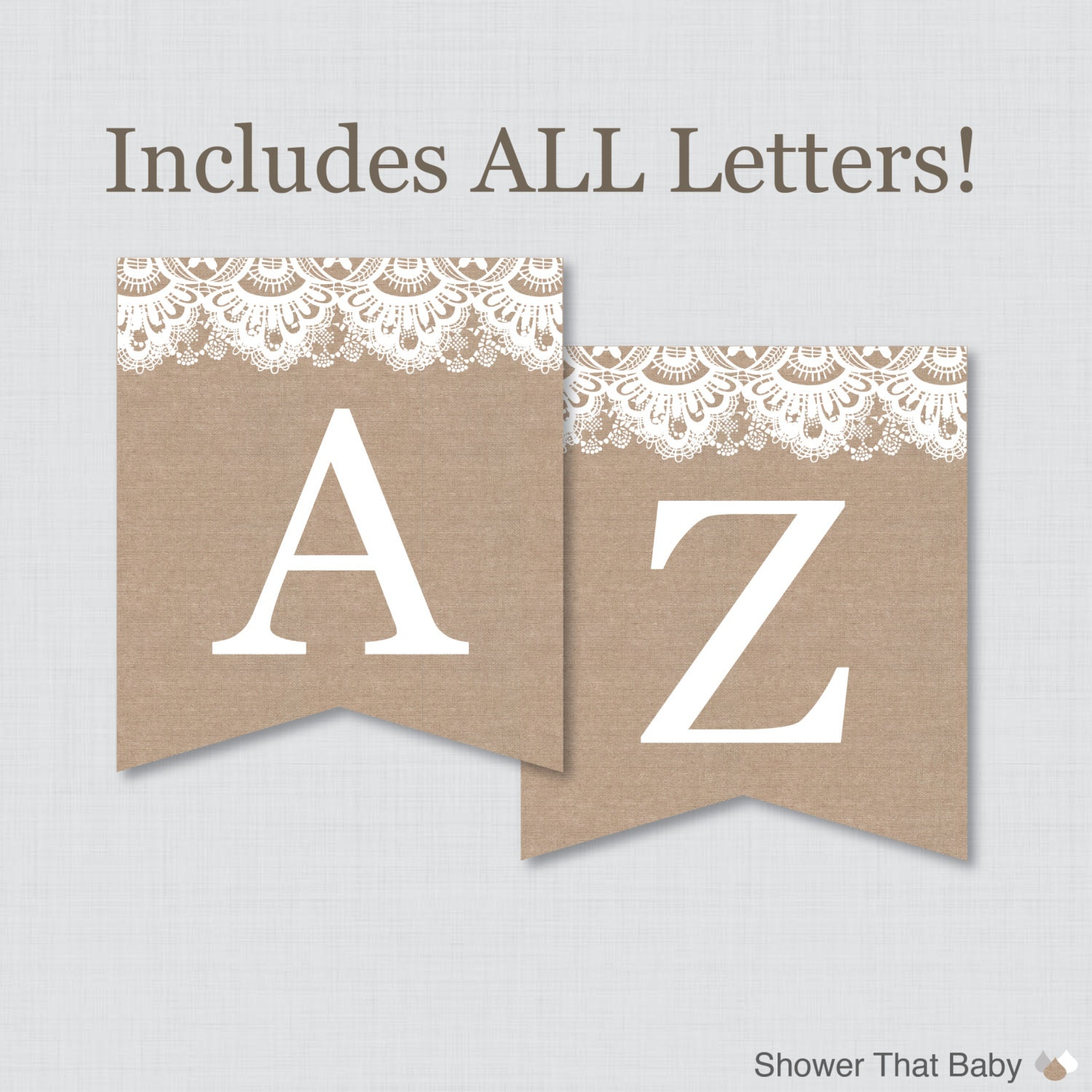 Letter From Baby To Baby Shower Guests: Burlap And Lace Banner With ALL Letters Printable Instant