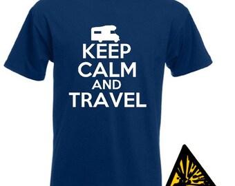 Keep Calm And Travel T-Shirt Joke Funny Tshirt Tee Shirt Gift motorhome