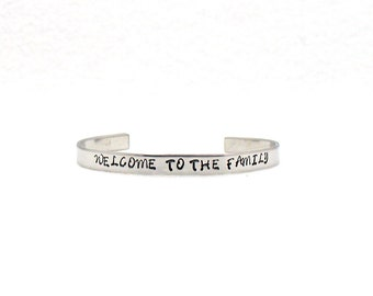 Welcome To The Family, Aluminum Cuff, Custom Bracelet Cuff, Personalized Bracelet, Custom Cuff, Hand Stamped Cuff, Family Cuff