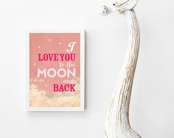 I love to you to the moon and back art print