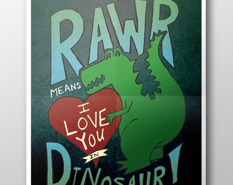 INSTANT DOWNLOAD Dinosaur I Love You Digital Download Print