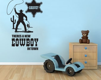 There's a new cowboy in town personalised - Wall sticker - Childrens bedroom - Nursery - Vinyl Decal