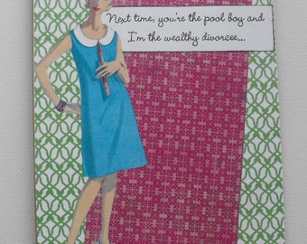 Naughty Housewife Vintage Card Collage Art Card Handmade Hand stamped Relationships Romance Humor Blank inside