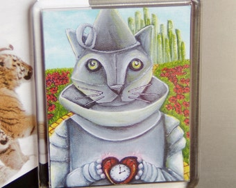 Tin Man Cat Wizard of Oz, Emerald City, Yellow Brick Road, Cat Fridge Magnet