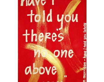 """8""""x10"""" Print // Van Morrison Song Lyrics // 6""""x10"""" Image // Colorful Wall Decor // Red, Gold, White Letters, Music as Art"""